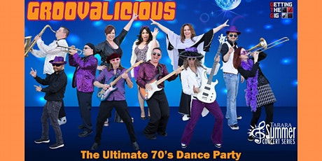 Groovalicious - Ultimate 70s Dance Party tickets