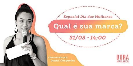 Bora Mulher: apoio e desenvolvimento profissional exclusivo para mulheres! ingressos