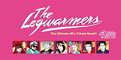 The Legwarmers - The Ultimate 80s Tribute Band tickets