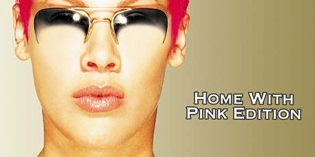 Party Like It's 1999: Home With Pink Edition tickets