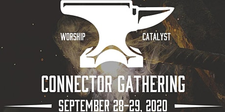 Worship Catalyst Connector Gathering 2020 - This Event is ONLY for Worship Catalyst Connectors tickets