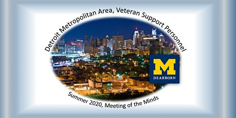 Detroit Metropolitan Area, Veteran Support Personnel, Summer and Fall 2020, Meeting of the Minds tickets