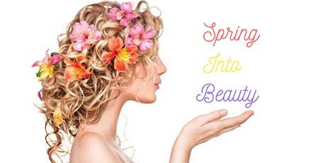 Spring Into Beauty! tickets