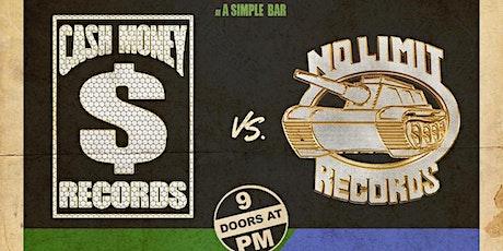 Cash Money vs No Limit 90's Party tickets