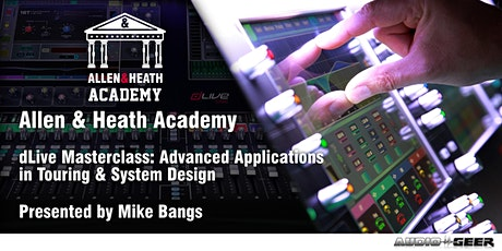 Allen & Heath Academy - Las Vegas (dLive) tickets