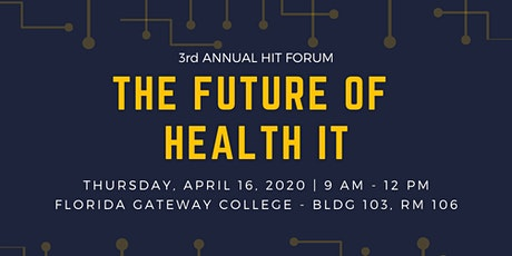 3rd Annual HIT Forum: The Future of Health IT tickets