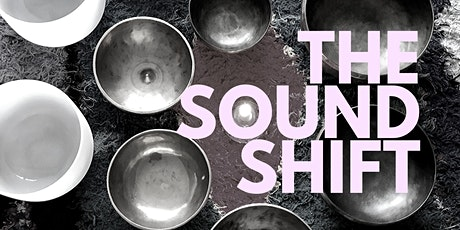 The Sound Shift. Move inward with sound. tickets