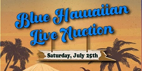Blue Hawaiian Live Auction tickets