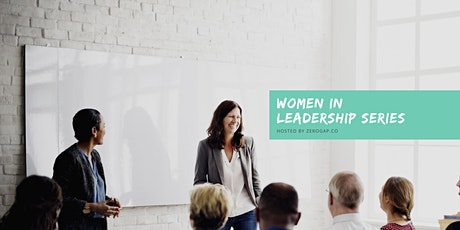 Women's Leadership Seminar: Risk, Resilience, and Reward tickets
