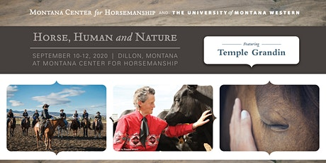 Of Horse, Human and Nature - featuring Dr. Temple Grandin - Dillon, Montana tickets