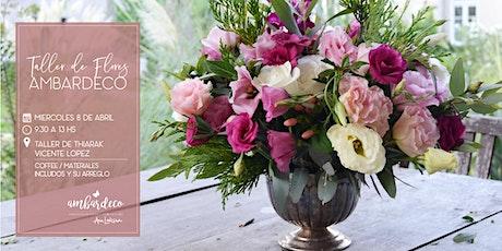 Taller de Flores Ambardeco entradas