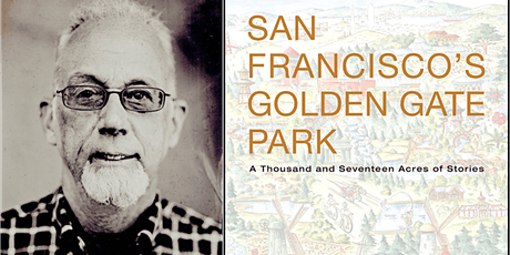 San Francisco's Golden Gate Park: A Thousand and Seventeen Acres of Stories tickets