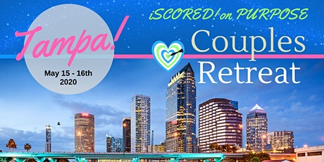 iSCORED! on Purpose - Couples Retreat tickets