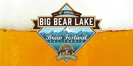 2nd Annual Big Bear Lake Brew Festival tickets