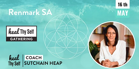 Heal Thy Self Gathering | Health & Lifestyle Workshop Renmark SA tickets