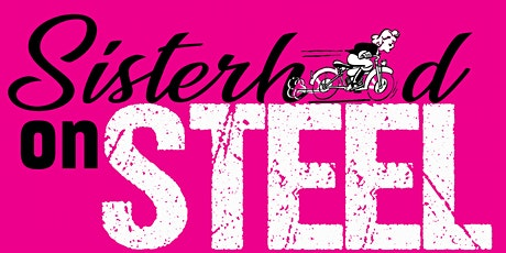 Sisterhood on Steel 2020 tickets