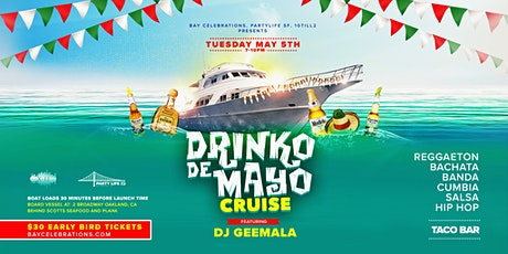 DRINKO DE MAYO BOAT PARTY CRUISE tickets