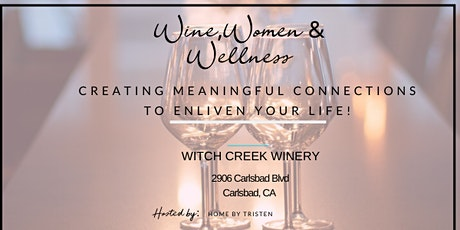 Wine, Women & Wellness- Soul Driven, Women's Connection tickets