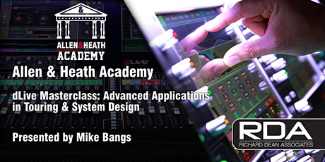 [POSTPONED] Allen & Heath Academy - Albany, NY (dLive) tickets