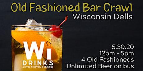 Old Fashioned Bar Crawl - WI Dells tickets