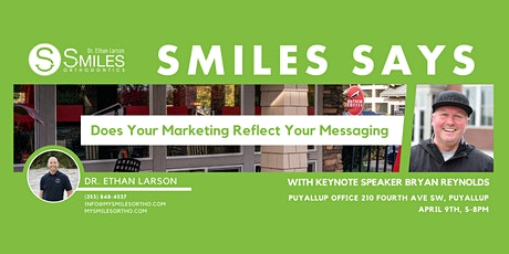 Postponed: Smiles Says: Does Your Marketing Reflect Your Messaging tickets