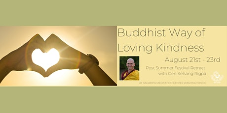 Post Summer Festival Retreat With Gen Kelsang Rigpa tickets