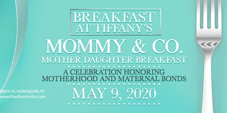 Mommy& Co.:  Breakfast at Tiffany's Mother Daughter Breakfast tickets