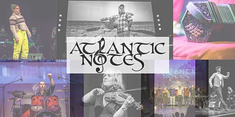 Atlantic Notes - Ireland's only Wild Atlantic Way production tickets