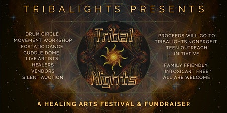 Tribal Nights, Healing Arts Festival & Fundraiser tickets