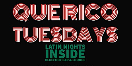 Que Rico Tuesday's (Latin Nights) tickets