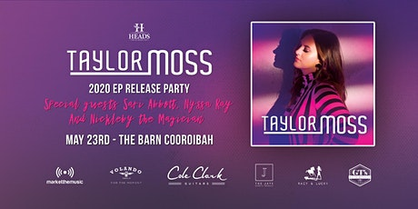 Taylor Moss - 2020 EP Release Party tickets