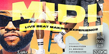 ★-★ MIDI CHAMPIONSHIP ★-★ Producer Battle - Live Beat Making Experience @ Explict | Wed, April 15 @ 7p tickets