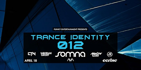 Trance Identity 012 - Rooftop Party (POSTPONED UNTIL FURTHER NOTICE) tickets