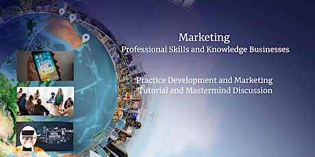 Practice Development and Marketing Tutorial and Discussion Group tickets