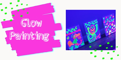Glow in the Dark Painting Ages 6-12  tickets