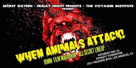 WHEN ANIMALS ATTACK! A 16mm Movie Marathon tickets