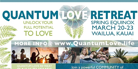 Postponed Quantum Love Retreat tickets