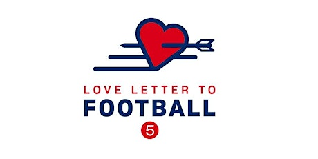 Love Letter to Football #5 tickets