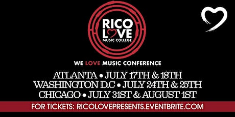 """RICO LOVE"" Presents: ""WE LOVE MUSIC CONFERENCE"" CHICAGO tickets"