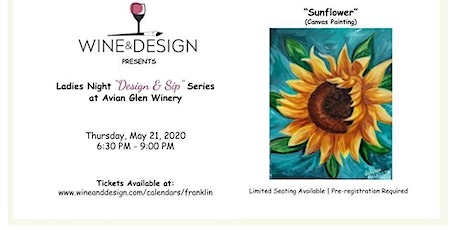 """Ladies Night """"Paint & Sip"""" pARTy at Avian Glen Winery-Sunflower tickets"""