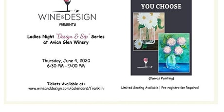 """Ladies Night """"Paint & Sip"""" pARTy at Avian Glen Winery - Flowers tickets"""