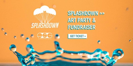 Splashdown >> Art Party & Fundraiser tickets