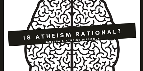 DEBATE: Is Atheism Rational? Hamimi vs Bryce @ UWA tickets