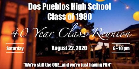 Dos Pueblos High School Class of 1980 40th Reunion tickets