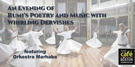 An Evening of Rumi's Poetry and Music with Whirling Dervishes tickets