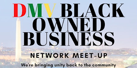 DMV Black Owned Businesses Network Event tickets