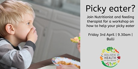 Picky eaters : Feeding Therapy & Nutrition Workshop tickets