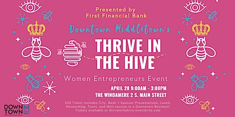 THRIVE IN THE HIVE Female Entrepreneur Event tickets