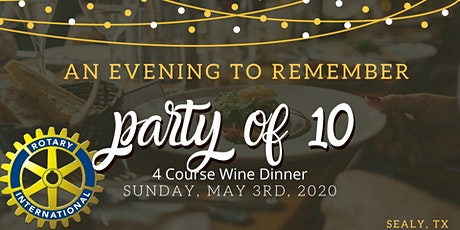 Group of 10 - Sealy Rotary Gala tickets