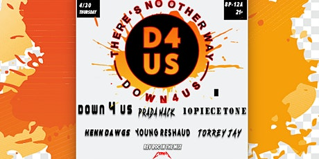 Down 4 Us presents: There's No Other Way tickets